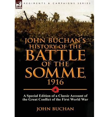 Nelson's History of the War, the Somme, by John Buchan.