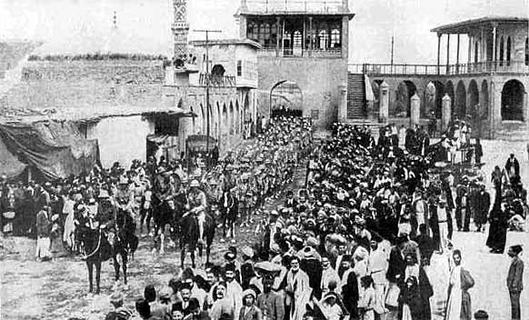 British troops enter Baghdad, March 1917.